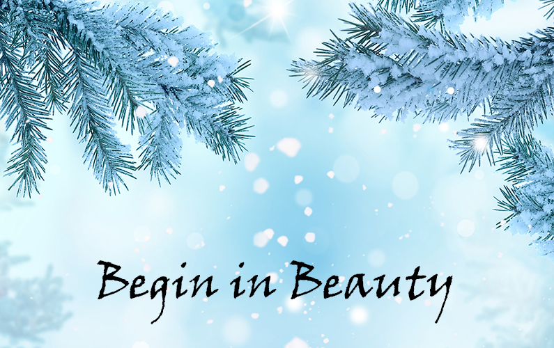 Begin in Beauty